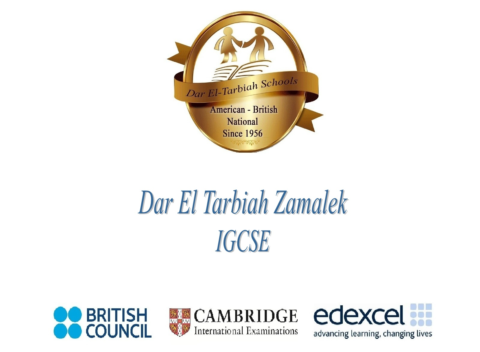 Dar El Tarbiah IG Zamalek - Quality Education